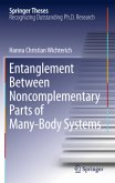 Entanglement Between Noncomplementary Parts of Many-Body Systems