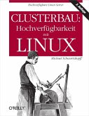 Clusterbau: Hochverfügbarkeit mit Linux (eBook, ePUB)