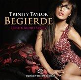 Begierde, Erotik Audio Story Erotisches Hörbuch, 1 Audio-CD