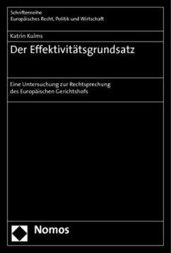 Der Effektivitätsgrundsatz - Kulms, Katrin