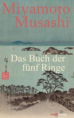 Das Buch der fünf Ringe - Musashi, Miyamoto