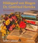 Hildegard von Bingen - Dr. Gottfried Hertzka