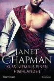 Küss niemals einen Highlander (eBook, ePUB)
