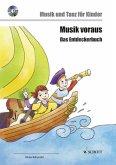 Musik voraus - Das Entdeckerbuch