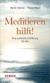 Meditieren hilft! (eBook, ePUB)