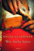 Wer Asche hütet (eBook, ePUB)