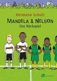 Mandela & Nelson. Das Rückspiel (eBook, ePUB)