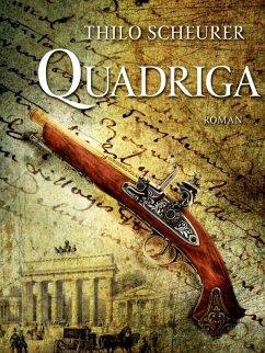Quadriga (eBook, ePUB) - Scheurer, Thilo