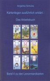 Kartenlegen ausführlich erklärt - Das Arbeitsbuch