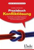 Praxisbuch Konfliktlösung (eBook, ePUB)
