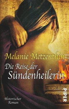 Die Reise der Sündenheilerin (eBook, ePUB) - Metzenthin, Melanie