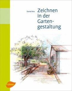 Zeichnen in der Gartengestaltung (eBook, PDF) - Nies, Daniel