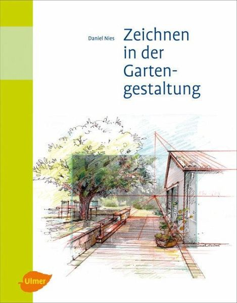 zeichnen in der gartengestaltung ebook pdf von daniel. Black Bedroom Furniture Sets. Home Design Ideas