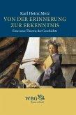 Von der Erinnerung zur Erkenntnis (eBook, PDF)