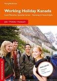 Working Holiday Kanada - Jobs, Praktika, Austausch (eBook, ePUB)
