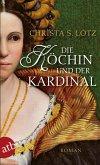 Die Köchin und der Kardinal (eBook, ePUB)