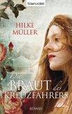 Die Braut des Kreuzfahrers (eBook, ePUB)