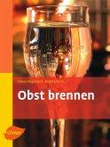 Obst brennen (eBook, PDF)
