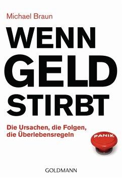 Wenn Geld stirbt (eBook, ePUB) - Braun, Michael