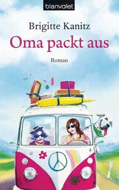 Oma packt aus (eBook, ePUB) - Kanitz, Brigitte