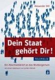 Dein Staat gehört Dir! (TELEPOLIS) (eBook, ePUB)