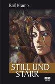Still und starr (eBook, ePUB)