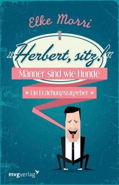 Herbert, sitz! (eBook, ePUB) - Morri, Elke