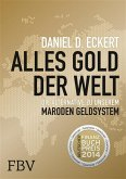 Alles Gold der Welt (eBook, ePUB)