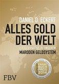 Alles Gold der Welt (eBook, ePUB)
