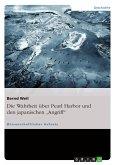 """Die Wahrheit über Pearl Harbor und den japanischen """"Angriff"""" (eBook, ePUB)"""
