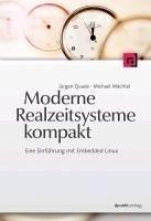 Moderne Realzeitsysteme kompakt (eBook, ePUB) - Mächtel, Michael; Quade, Jürgen