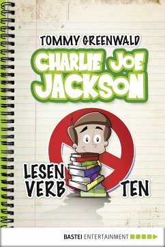 Lesen verboten! / Charlie Joe Jackson Bd.1 (eBook, ePUB) - Greenwald, Tommy
