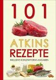 101 Atkins Rezepte (eBook, ePUB)