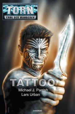 Torn 53 - Tattoo (eBook, ePUB) - Parrish, Michael J.; Urban, Lars