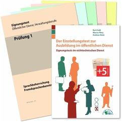 Der Einstellungstest zur Ausbildung im öffentlichen Dienst - Guth, Kurt;Mery, Marcus;Mohr, Andreas