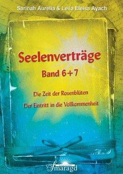 Seelenverträge Band 6 und 7 (eBook, PDF) - Ayach, Leila Eleisa; Aurelia, Sarinah