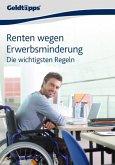 Renten wegen Erwerbsminderung: Die wichtigsten Regeln (eBook, ePUB)
