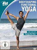 Fit For Fun - Bodyshaping Functional Yoga - von und mit Young-Ho Kim