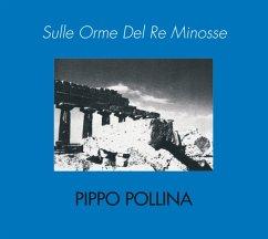 Sulle Orme Del Re Minosse - Pippo Pollina