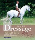 Dressage naturally (eBook, ePUB)