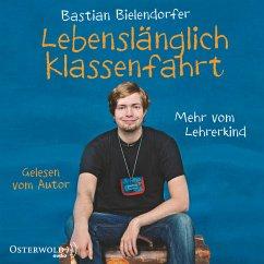 Lebenslänglich Klassenfahrt (MP3-Download) - Bielendorfer, Bastian