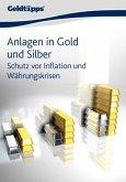 Anlagen in Gold und Silber: Schutz vor Inflation und Währungskrisen (eBook, ePUB)