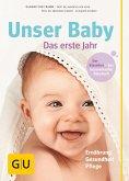 Unser Baby, das erste Jahr (eBook, ePUB)