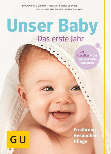 Unser Baby, das erste Jahr (eBook, ePUB) - Cramm, Dagmar von
