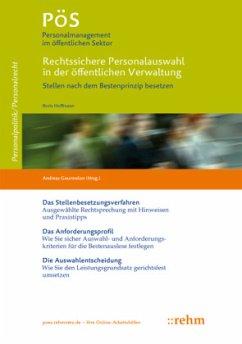 Rechtssichere Personalauswahl in der öffentlichen Verwaltung - Hoffmann, Boris