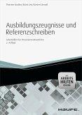 Ausbildungszeugnisse und Referenzschreiben - mit Arbeitshilfen online (eBook, PDF)