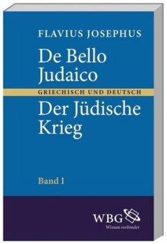 De bello Judaico. Der Jüdische Krieg - Flavius Josephus