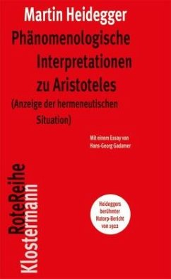 Phänomenologische Interpretationen zu Aristoteles - Heidegger, Martin