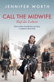 Call the Midwife - Ruf des Lebens (eBook, ePUB)