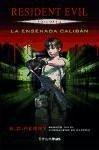 Resident Evil 2. La ensenada Calibán